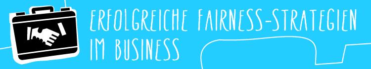 Was eine erfolgreiche Karriereplanung mit Fairness zu tun hat